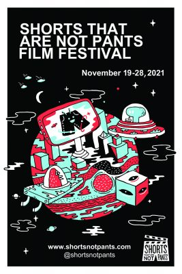 Shorts That Are Not Pants Film Festival