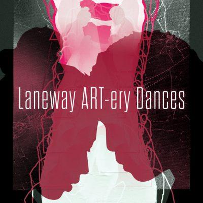 Laneway ART-ery Dances