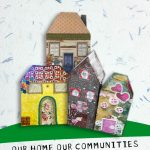 Our Home, Our Communities