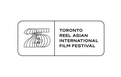25TH ANNUAL TORONTO REEL ASIAN INTERNATIONAL FILM ...