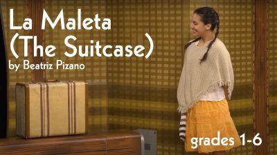 La Maleta (The Suitcase) by Beatriz Pizano | A free stream of a play