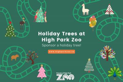 HOLIDAY TREES at HIGH PARK ZOO