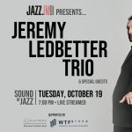 Sound of Jazz: Jeremy Ledbetter Trio + special guests (Virtual Event)