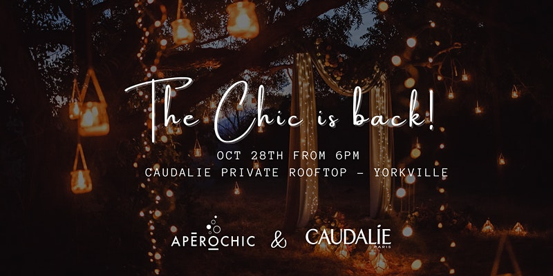 Apérochic: The Chic is back!